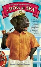 NEW A Dog at Sea: A Bull Moose Dog Run Mystery by J. F. Englert