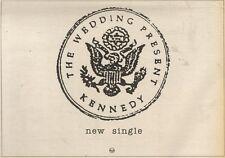 7/10/89Pgn30 Advert: The Wedding Present 'kennedy' New Single On Rca 7x11