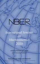 Franz Seminario internazionale sulla macroeconomia 2010, volume 7 (National Bureau of