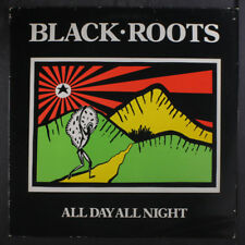 BLACK ROOTS: All Day All Night LP (UK, corner bends, small tag residue on cover