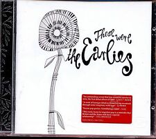 The Earlies / These Were The Earlies