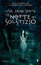 La notte del solstizio. Horror-fantasy di Lisa J. Smith - Rilegato Newton & Comp