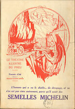 MICHELIN BIBENDUM LE THEATRE ILLUSTRE DU PNEU DIABLE DEVIL 76 PUBLICITE 1911