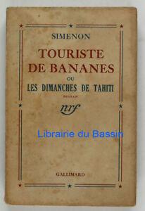 Touriste de bananes ou les dimanches de Tahiti Georges Simenon 1945