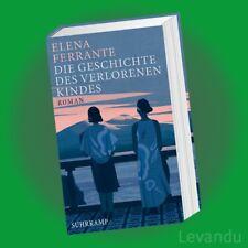 DIE GESCHICHTE DES VERLORENEN KINDES | ELENA FERRANTE | Neapolitanische Saga 4