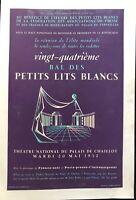 BAL DES PETITS LITS BLANCS AU PALAIS DE CHAILLOT 1952