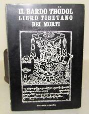 TIBET RITUALI ESOTERISMO - Il Bardo Thodol Libro tibetano dei morti 1974 Atanor