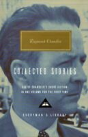 Collected Stories (Everyman's Library Classics) by Chandler, Raymond Hardback