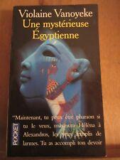 Violaine Vanoyeke: une mystérieuse égyptienne/ Pocket, 2000
