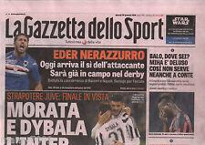 LA GAZZETTA DELLO SPORT=N°23 28/1/2016 COPPA ITALIA JUVENTUS-INTER 3-0