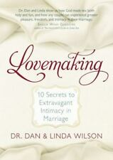 Lovemaking: 10 Secrets to Extravagant Intimacy in Marriage * NEW *