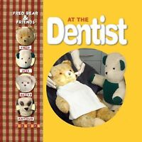Fred Bear and friends: At the dentist by Melanie Joyce (Paperback) Amazing Value