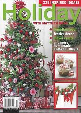 Holiday with Matthew Mead magazine Christmas Festive decor Homemade crafts Food