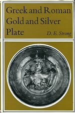 Strong, D E  GREEK AND ROMAN GOLD AND SILVER PLATE 1966 Hardback BOOK