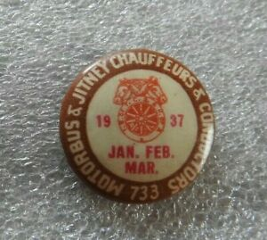 """1937 CHICAGO LOCAL """"733 MOTORBUS & JITNEY CHAUFFEURS & CONDUCTORS"""" Teamsters PIN"""
