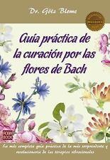 Masters/Salud: Guía Práctica de la Curación Por Las Flores de Bach by Götz...