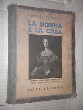 LA DONNA E LA CASA Nozioni di Economia domestica Lucia Pagano Perrella 1949 di