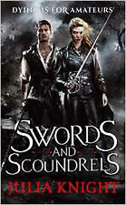 Swords and Scoundrels: The Duellists: Book One (Duellists Trilogy), New, Knight,