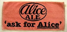 Vintage Beer Towel 80s? Alice Ale - 'Ask For Alice' - Excellent + Collectible