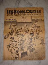 ANCIENNE REVUE LES BONS OUTILS BOULAY OUTILLAGE EVREUX 1930