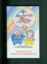 Der lachende Pfälzer Elsbeth Janda Sammlung pfälzischer Mundartgedichte 1999
