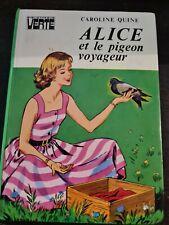 alice et le pigeon voyageur caroline quine +++TBE+++