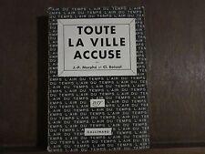 J.P.Morphé et Cl.Boissol/ TOUTE LA VILLE ACCUSE