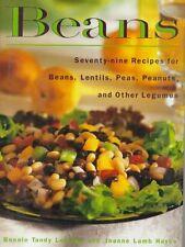 Beans: Seventy-nine Recipes for Beans, Lentils, Pe