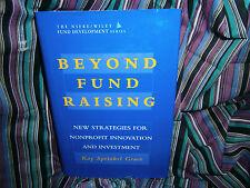 Book *  Beyond fund Raising, non profit innovation 1997 HC DJ Kay S Grace