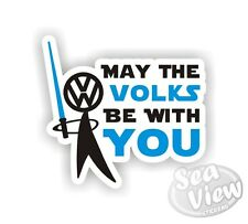 May the Volks be With You Blue Volkswagen Car Van Sticker Decal Fun Stickers VW