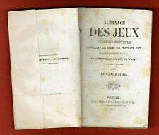Almanach des Jeux avec Règles, Whist, 21, Billard, Dames, Cartes.. Le Gai 1854