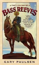 The Legend of Bass Reeves by Paulsen, Gary