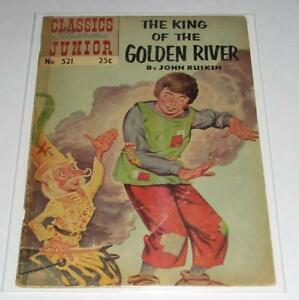 Classics Illustrated Junior 521 The King Of The Gold River Comic Book Low Grade