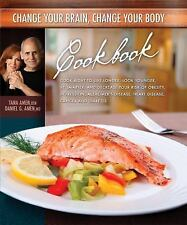 Change Your Brain, Change Your Body Cookbook : Cook Right to Live Longer,...