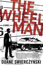 The Wheelman: By Duane Swierczynski