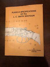 L.C. Smith Shotgun Plans & Specifications Book William S. Brophy Gun Smithing