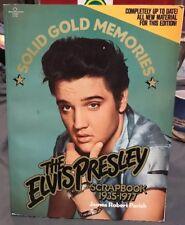 Solid Gold Memories The Elvis Presley Scrapbook Book by James Robert Parish