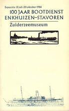 100 JAAR BOOTDIENST ENKHUIZEN-STAVOREN (EXPOSTIE ZUIDERZEEMUSEUM 1986)