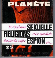 """REVUE """"PLANETE N° 25"""" (1965) L. PAUWELS & J. BERGIER / AVEC SON BANDEAU..."""