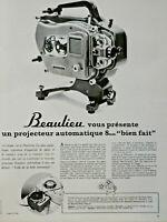 PUBLICITÉ DE PRESSE 1963 BEAULIEU VOUS PRÉSENTE UN PROJECTEUR AUTOMATIQUE 8mm