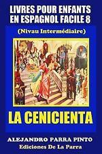 Serie Espagnol Facile: Livres Pour Enfants en Espagnol Facile 8: la...