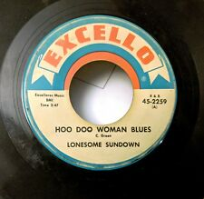 LOUISIANA BLUES 45: LONESOME SUNDOWN Hoo Doo Woman Blues EXCELLO 2259