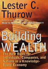 Building Wealth: The New Rules for Individuals, Companies and Nations - Good - T
