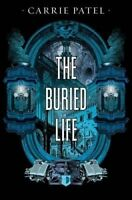 The Buried Life ' Patel, Carrie