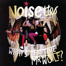 Noisettes : Whats the Time Mr Wolf (Dig) CD