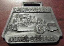 Austin-Western Power Graders Westbrook & Bangor, ME Concord, NH Watch Fob Maine