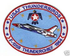USAF THUNDERBIRDS PATCH, F-105B THUNDERCHIEF, 1984                             Y
