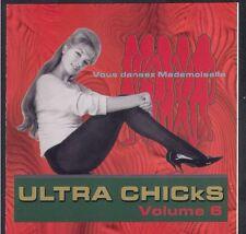 RARE CD ULTRA CHICKS Volume 6 VOUS DANSEZ MADEMOISELLE BERTHE CLEO KELLY...