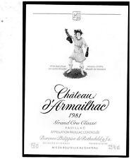 PAUILLAC GCC ETIQUETTE CHATEAU D' ARMAILHAC 1981  DECOREE 150 CL   §07/03/18§