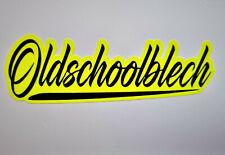Aufkleber Oldschoolblech Auto Sticker Tuning JDM Oldtimer Youngtimer Neon Gelb